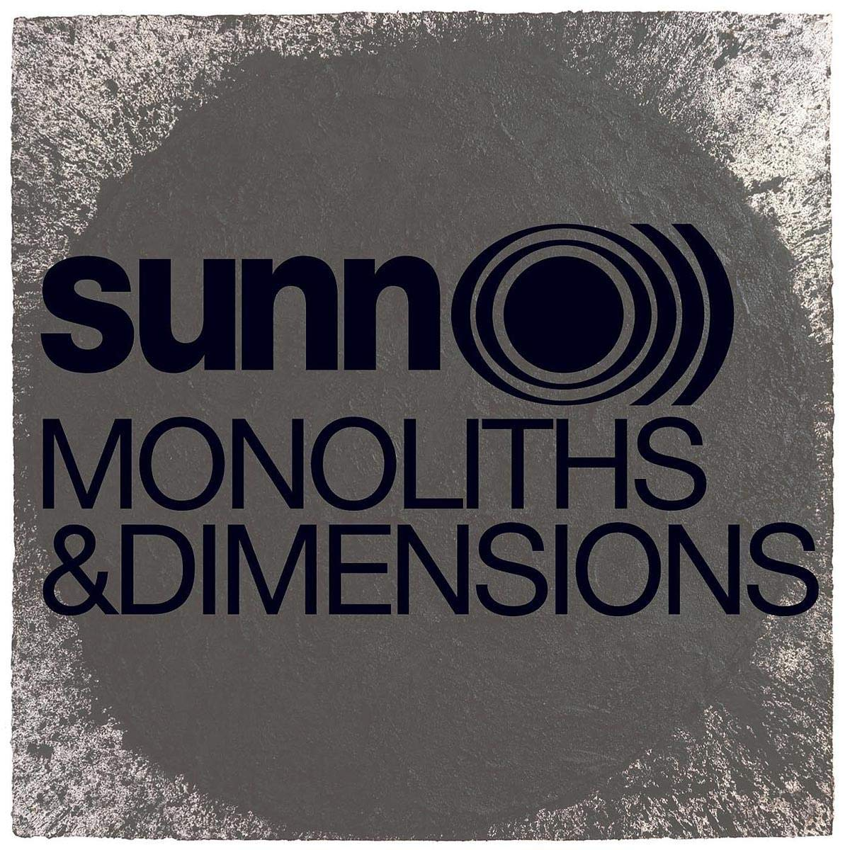 More Odd Music. Sunn - Monoliths and Dimensions
